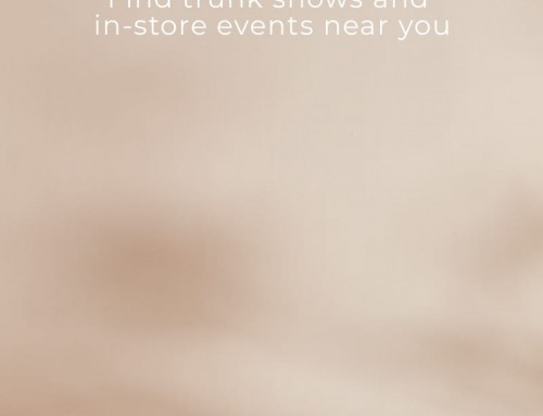 Trunk Shows  and In-Store events near you